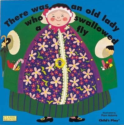 There Was an Old Lady Who Swallowed a Fly - Classic Books with Holes (Hardback)