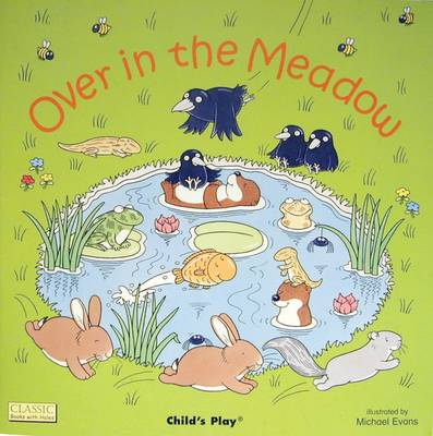 Over in the Meadow - Classic Books with Holes Board Book (Board book)