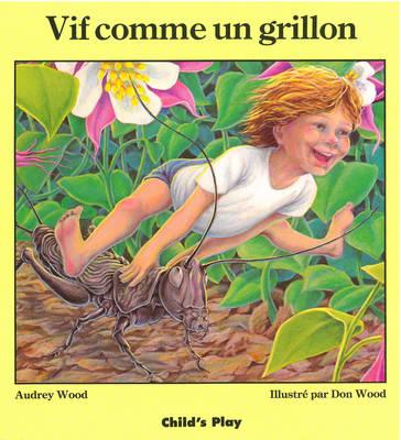 Vif Comme Un Grillon - Child's Play Library (Paperback)