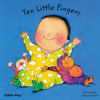Ten Little Fingers - Baby Board Books (Board book)