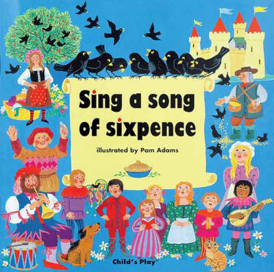 Sing a Song of Sixpence - Classic Books with Holes (Paperback)