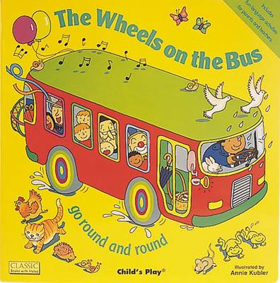 The Wheels on the Bus go Round and Round - Classic Books with Holes Giant Board Book (Big book)