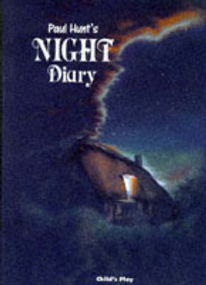 Paul Hunt's Night Diary (Hardback)