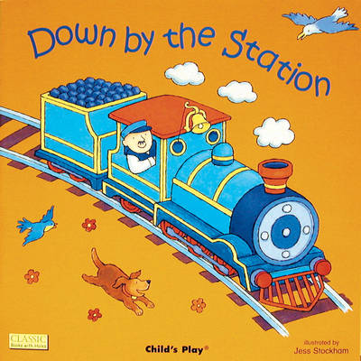 Down by the Station - Classic Books with Holes UK Soft Cover with CD (Paperback)