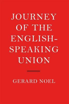 The Journey of the English-speaking Union (Hardback)