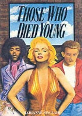 Those Who Died Young (Paperback)