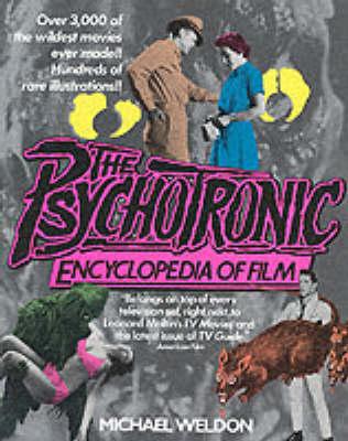 The Psychotronic Encyclopaedia Of Film (Paperback)