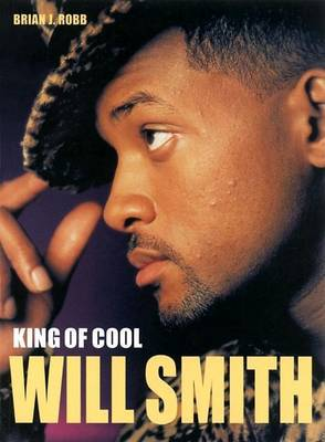Will Smith: King of Cool (Paperback)