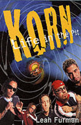 Korn: Life in the Pit (Paperback)