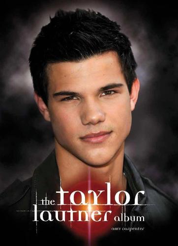 Taylor Lautner Album (Paperback)