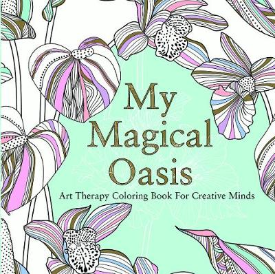 My Magical Oasis (Paperback)