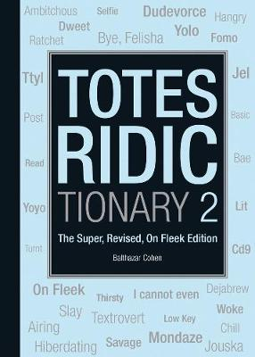 Totes Ridictionary 2 (Paperback)