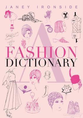 A Fashion Dictionary (Paperback)