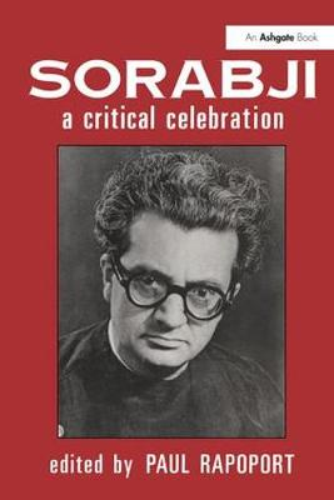 Sorabji: A Critical Celebration (Hardback)