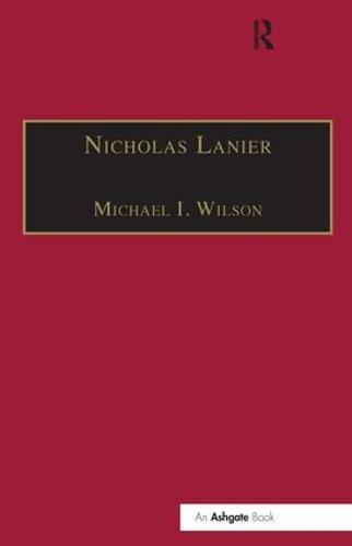 Nicholas Lanier: Master of the King's Musick (Hardback)