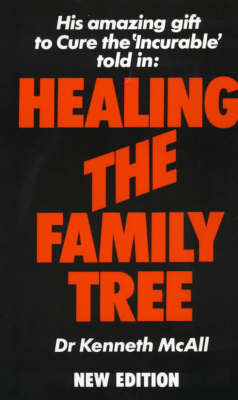 Healing the Family Tree - Overcoming common problems (Paperback)