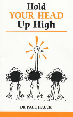 Hold Your Head Up High - Overcoming common problems (Paperback)