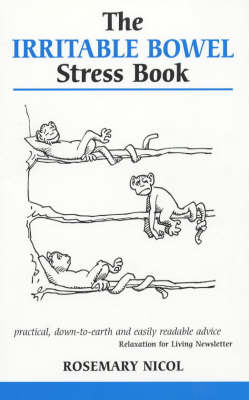 The Irritable Bowel Stress Book - Overcoming common problems (Paperback)