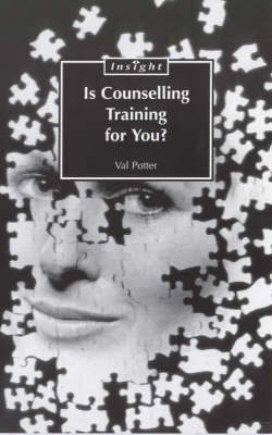 Is Counselling Training for You? - Sheldon Insight S. (Paperback)