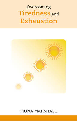 Overcoming Tiredness and Exhaustion (Paperback)