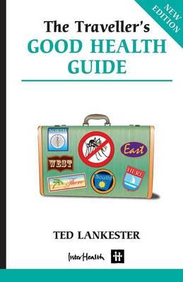 Traveller's Good Health Guide (Paperback)