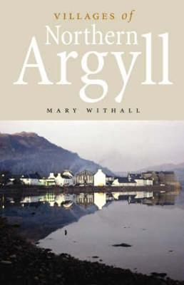 Villages of Northern Argyll (Paperback)