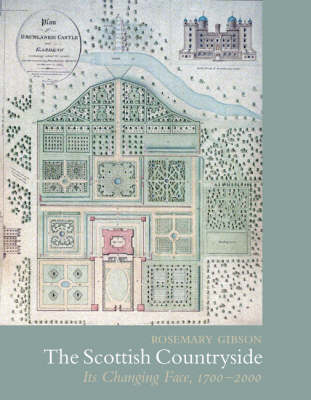 The Making of the Scottish Countryside: Its Changing Face, 1700-2000 (Hardback)