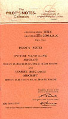 Air Ministry Pilot's Notes: Supermarine Spitfire VA, VB and VC and Seafire IB, IIB and III - Pilot's Notes (Paperback)