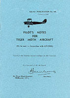 Pilot's Notes for Tiger Moth Aircraft - Pilot's Notes (Paperback)