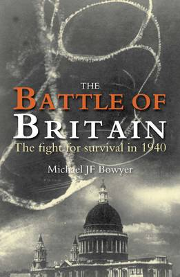 Battle of Britain: The Fight for Survival in 1940 (Paperback)