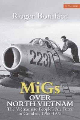 MiGs Over North Vietnam (Paperback)