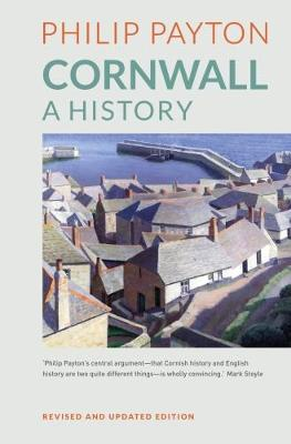 Cornwall: A History: Revised and updated edition (Hardback)