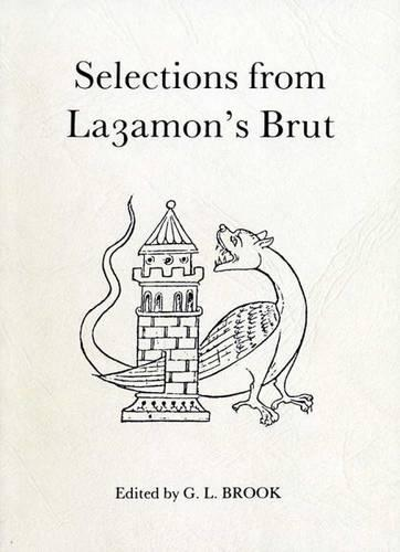 Selections from Layamon's Brut - Exeter Medieval Texts and Studies (Paperback)