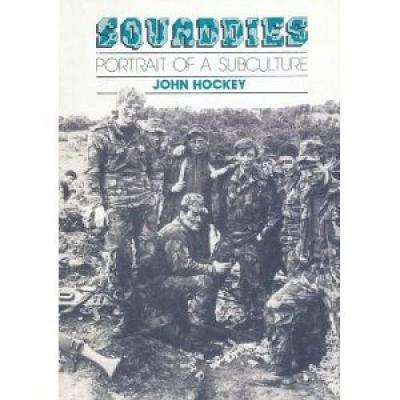 Squaddies: Portrait of a Subculture (Paperback)