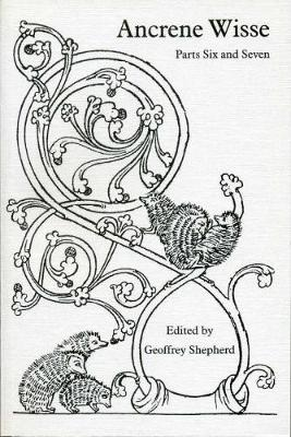 Ancrene Wisse: Parts Six and Seven - Exeter Medieval Texts and Studies (Paperback)