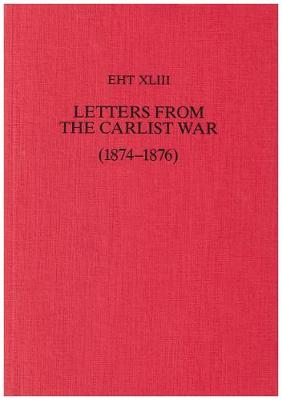 Letters from the Carlist War (1874-1876) - Exeter French Texts (Paperback)