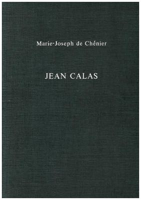 Jean Calas: Tragedie - Exeter French Texts (Paperback)