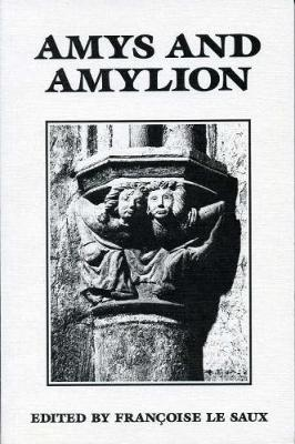 Amys and Amylion - Exeter Medieval Texts and Studies (Paperback)
