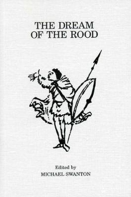 The Dream of the Rood - Exeter Medieval Texts and Studies (Paperback)