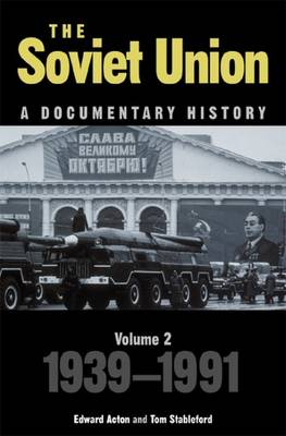 The Soviet Union: A Documentary History Volume 2: 1939-1991 - Exeter Studies in History (Paperback)