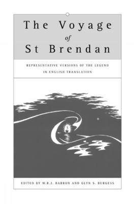 The Voyage of St Brendan: Representative Versions of the Legend in English Translation - Exeter Medieval Texts and Studies (Hardback)