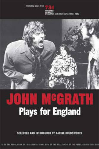 John Mcgrath - Plays For England - Exeter Performance Studies (Paperback)