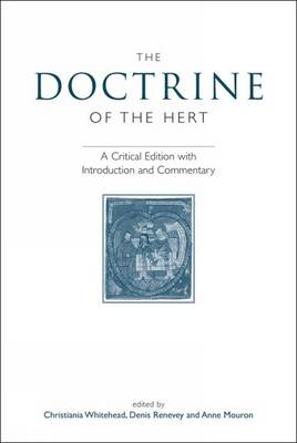 The Doctrine of the Hert: A Critical Edition with Introduction and Commentary - Exeter Medieval Texts and Studies (Paperback)