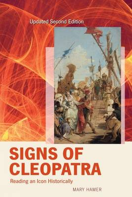 Signs of Cleopatra: Reading an Icon Historically (Paperback)