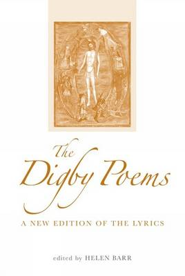 The Digby Poems: A New Edition of the Lyrics - Exeter Medieval Texts and Studies (Hardback)