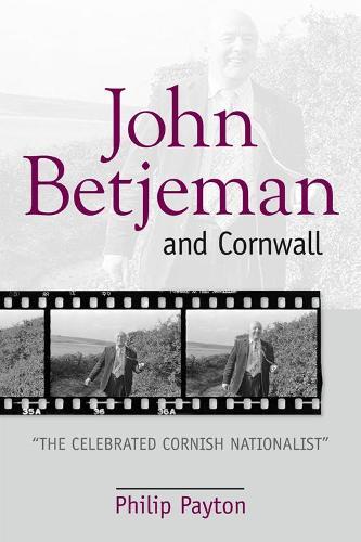 John Betjeman and Cornwall (Paperback)