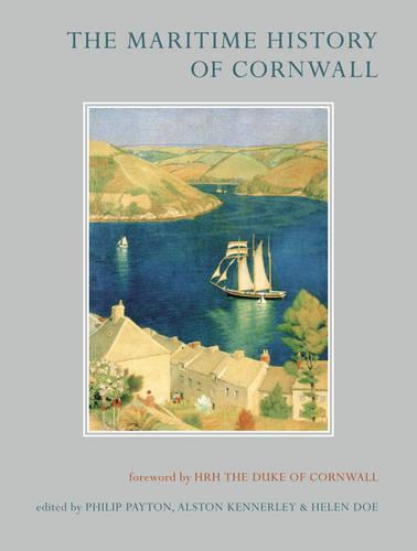 The Maritime History of Cornwall (Hardback)