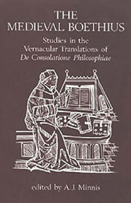 "The Medieval Boethius: Studies in the Vernacular Translations of ""De Consolatione Philosophiae"" (Hardback)"