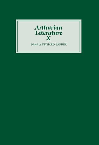 Arthurian Literature X - Arthurian Literature (Hardback)