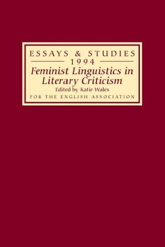 Feminist Linguistics in Literary Criticism - Essays and Studies v. 47 (Hardback)